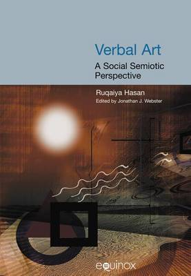 Verbal Art: A Social Science Perspective - Collected Works of Ruqaiya Hasan 7 (Paperback)