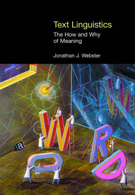 Text Linguistics: The How and Why of Meaning - Equinox Textbooks & Surveys in Linguistics (Hardback)