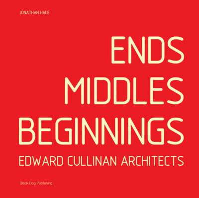 Ends Middles Beginnings (Hardback)