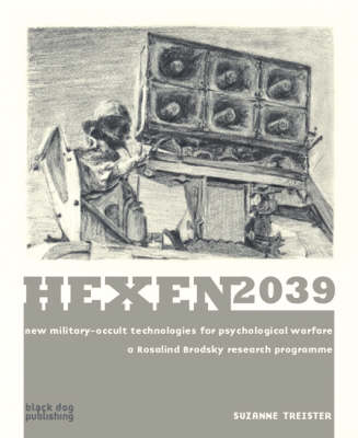 Hexen 2039: New Military-Occult Technologies for Psychological Warfare, a Rosalind Brodsky Research Programme (Paperback)