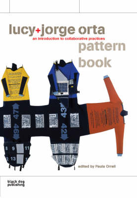 Jorge+Lucy Orta Pattern Book: An Introduction to Collaborative Practices (Paperback)