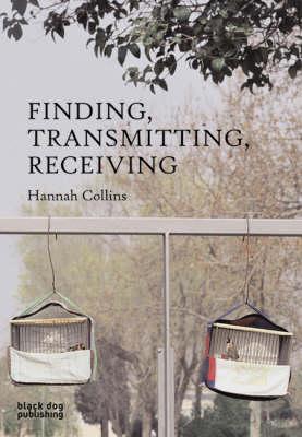 Finding, Transmitting, Receiving (Hardback)