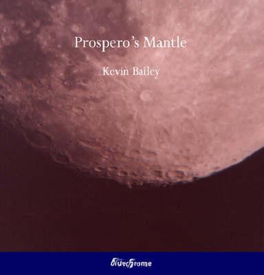 Prospero's Mantle (Paperback)