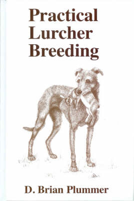 Practical Lurcher Breeding (Hardback)
