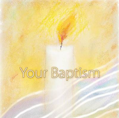 Your Baptism: Celebrating New Life (Hardback)