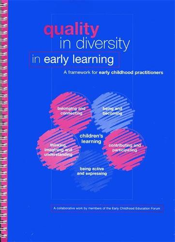Quality in Diversity in Early Learning: A Framework for Early Childhood Practitioners (Paperback)