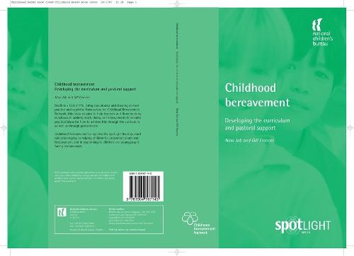 Childhood Bereavement: Developing the Curriculum and Pastoral Support (Paperback)