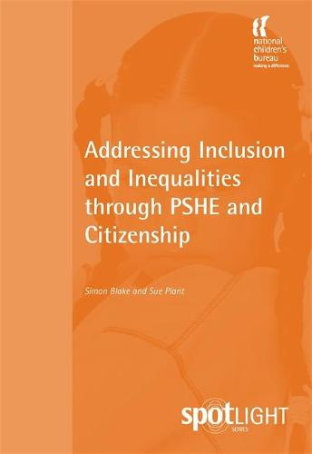 Addressing Inclusion and Inequalities through PSHE and Citizenship (Paperback)