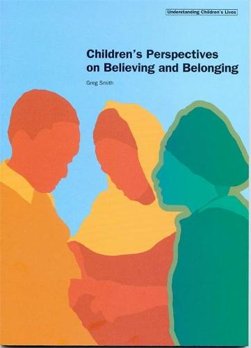 Children's Perspectives on Believing and Belonging (Paperback)