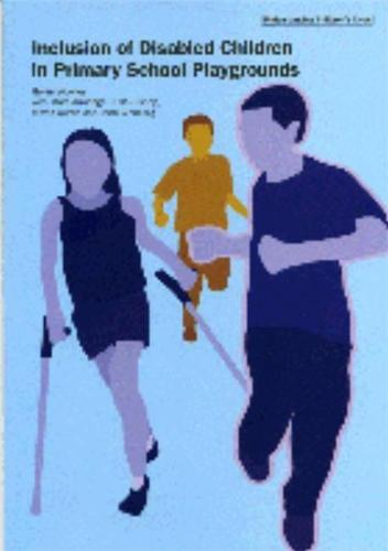 Inclusion of Disabled Children in Primary School Playgrounds (Paperback)