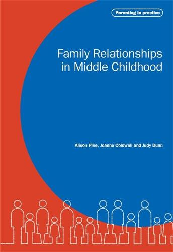 Family Relationships in Middle Childhood (Paperback)