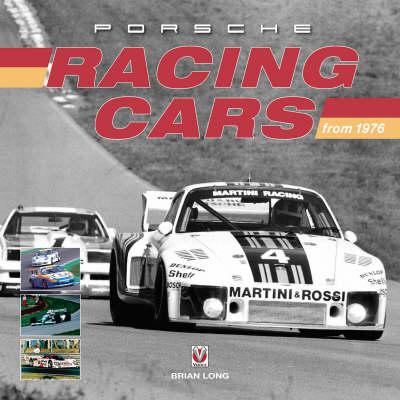 Porsche Racing Cars: 1976 to 2005 (Hardback)