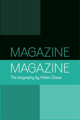 Magazine: A Biography of the Band (Hardback)