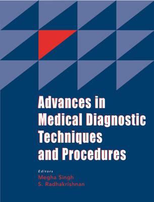 Advances in Medical Diagnostic Techniques and Procedures (Paperback)