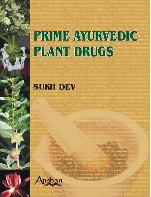 Prime Ayurvedic Plant Drugs (Hardback)