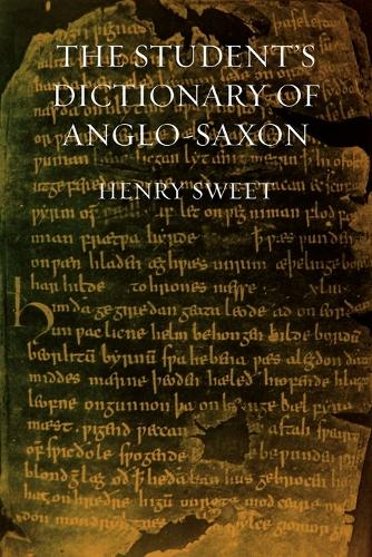 The Student's Dictionary of Anglo-Saxon (Paperback)