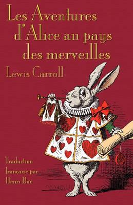 Les Aventures D'Alice Au Pays Des Merveilles (Paperback)