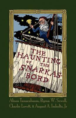The Haunting of the Snarkasbord: A Portmanteau Inspired by Lewis Carroll's The Hunting of the Snark (Paperback)