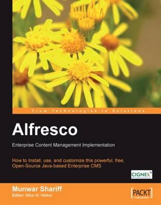 Alfresco Enterprise Content Management Implementation (Paperback)