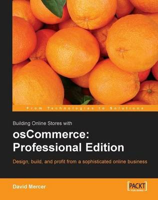 Building Online Stores with OsCommerce: Professional Edition (Paperback)