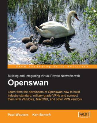 Openswan: Building and Integrating Virtual Private Networks (Paperback)