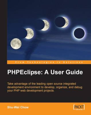 PHPEclipse: A User Guide (Paperback)