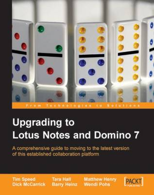 Upgrading to Lotus Notes and Domino 7 (Paperback)