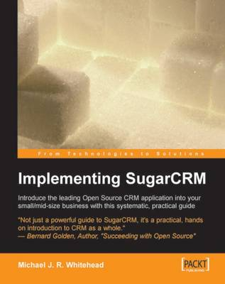 Implementing SugarCRM (Paperback)