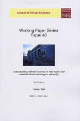 Understanding Students' (non) Use of Information and Communication Technology in University - Working Paper S. 40 (Paperback)