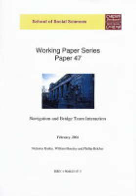 Navigation and Bridge Team Interaction - Working Paper S. 47 (Paperback)