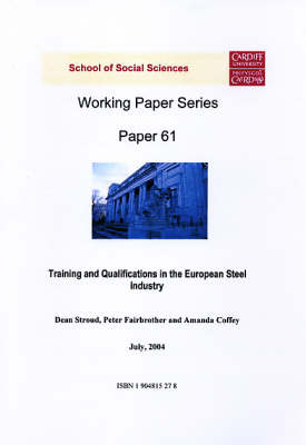 Training and Qualifications in the European Steel Industry - Working Paper Series No.61 (Paperback)