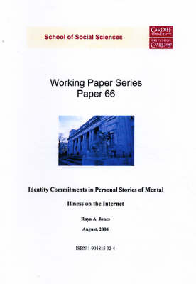 Identity Commitments in Personal Stories of Mental Illness on the Internet - Working Paper Series No.66 (Paperback)