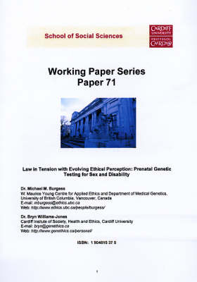 Law in Tension with Evolving Ethical Perception: Prenatal Genetic Testing for Sex and Disability - Working Paper Series No. 71 (Paperback)