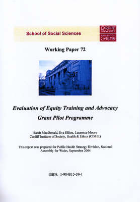 Evaluation of Equity Training and Advocacy Grant Pilot Programme - Working Paper Series No.72 (Paperback)