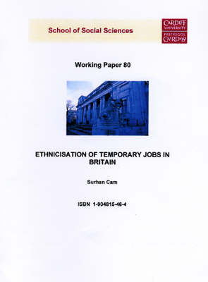 Ethnicisation of Temporary Jobs in Britain - Working Paper Series No.80 (Paperback)