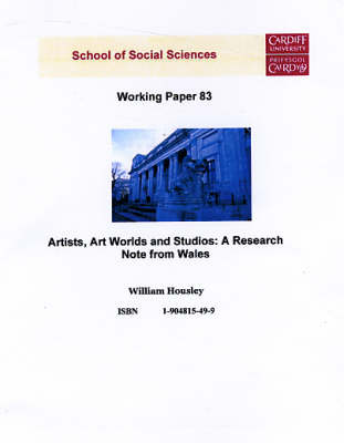 Artists, Art Worlds and Studies: A Research Note from Wales - Working Paper Series No.83 (Paperback)