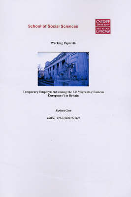 Temporary Employment Among the EU Migrants (Eastern Europeans) in Britain (Paperback)