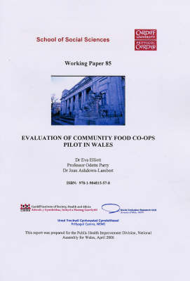 Evaluation of Community Food Co-ops Pilot in Wales - Working Paper Series v. 85 (Paperback)