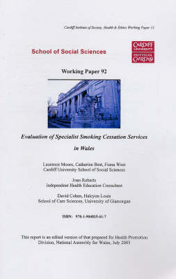 Evaluation of Specialist Smoking Cessation Services in Wales - Working Paper Series (Paperback)