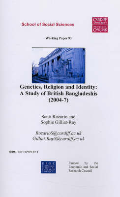 Genetics, Religion and Identity 2004-7: A Study of British Bangladeshi's (2004-7) - Working Paper Series (Paperback)