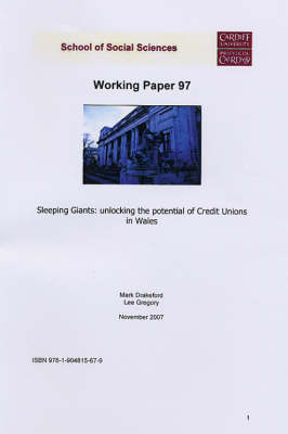 Sleeping Giants: Unlocking the Potential of Credit Unions in Wales - Working Paper Series No. 97 (Paperback)