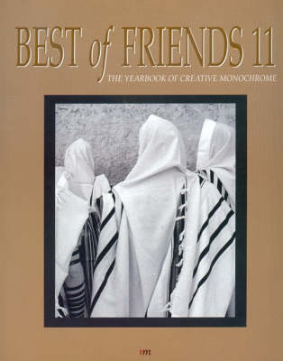 Best of Friends: Bk. 11: The Yearbook of Creative Monochrome (Paperback)