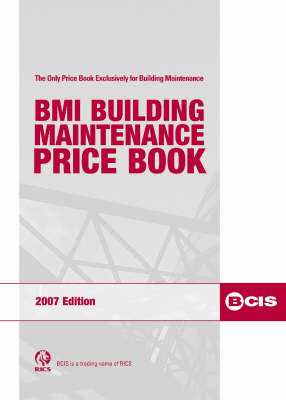 BMI Building Maintenance Price Book 2007 2007 (Spiral bound)