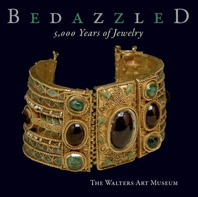 Bedazzled: 5,000 Years of Jewelry (Paperback)