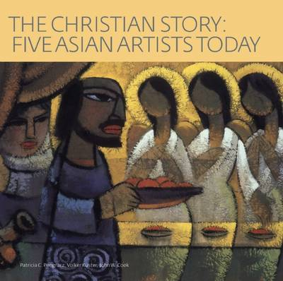 The Christian Story: Five Asian Artists Today (Paperback)