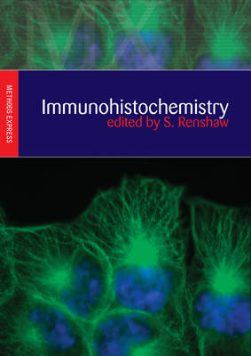 Immunohistochemistry - Method Express Series (Paperback)