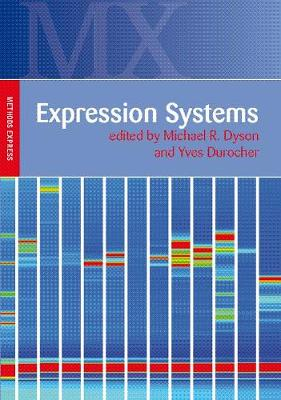 Expression Systems: Methods Express - Methods Express Series (Paperback)
