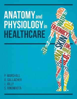 Anatomy and Physiology in Healthcare (Paperback)