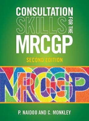 Consultation Skills for the MRCGP: Practice Cases for CSA and COT (Paperback)