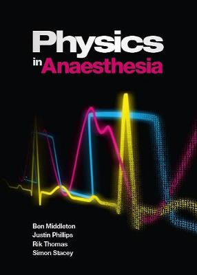 Physics in Anaesthesia (Paperback)